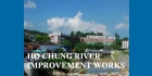 Ho Chung River Improvement Works