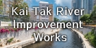Kai Tak River Improvement Works